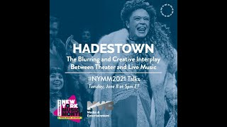 NYMMEP 2021: HADESTOWN: the blurring and creative interplay between theater and live music