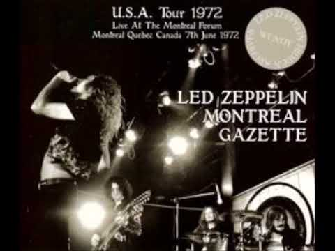 Led Zeppelin - 1972/06/07  - Montreal, The Forum