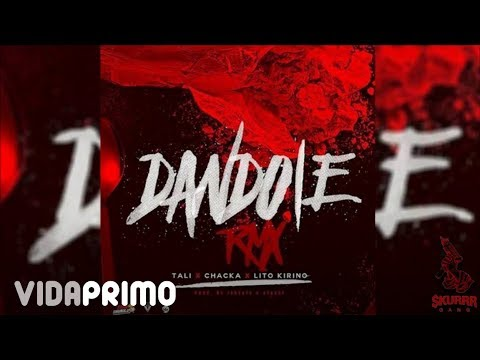Tali - Dandole (Remix) ft. Chacka, Lito Kirino[Official Audio]