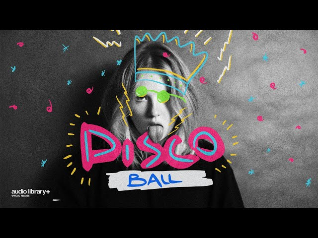 Disco Ball - Vendredi [Audio Library Release] · Free Copyright-safe Music