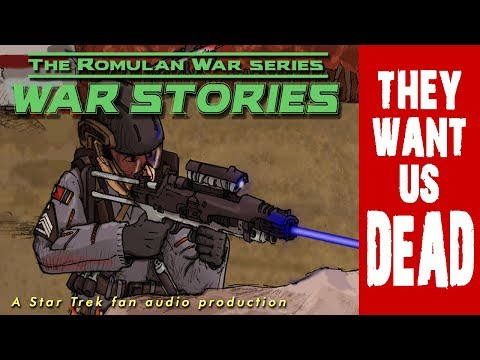 """They Want Us Dead"" Is the New Audio Drama from 'The Romulan War'!"