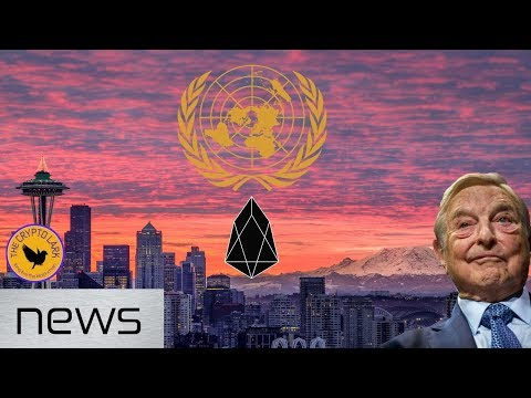 Bitcoin & Cryptocurrency News - UN, Soros, Mining Crack Down, & EOS