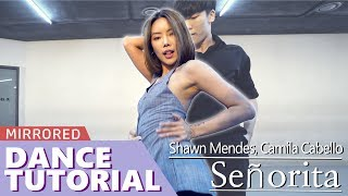 [ Mirrored ] DANCE TUTORIAL : Shawn Mendes, Camila Cabello - Señorita