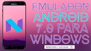 EL MEJOR EMULADOR CON ANDROID 7.0 PARA PC (2017) || FÁCIL INSTALACION