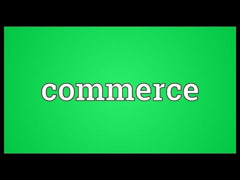 Commerce Meaning