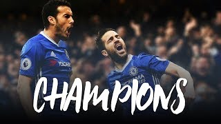 Chelsea FC. 2017 Premier League Champions Mini-Movie (Motivation) ᴴᴰ