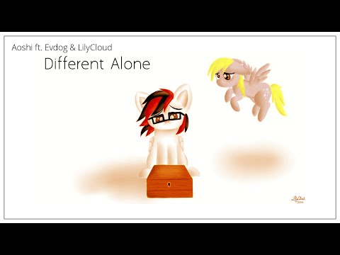 Different Alone (ft. ft. Evdog & LilyCloud)