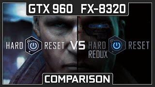 GTX 960 | FX-8320 Hard Reset Redux vs Hard Reset (Comparison) (1080p60FPS)