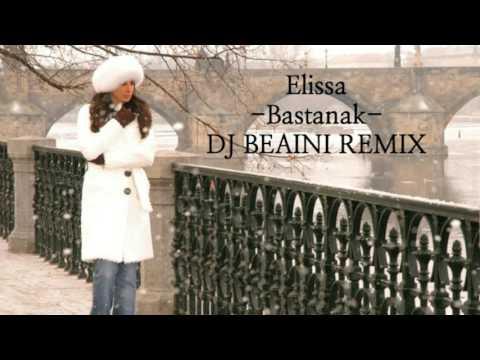 Elissa  Bastanak dj Beaini Remix