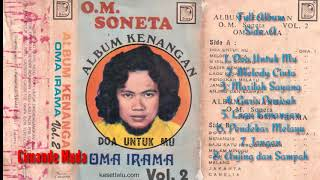 Download Lagu ALBUM KENANGAN I - OM. Soneta Vol  2 - Full Album - Oma Irama mp3