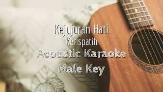 Kejujuran Hati - Kerispatih - Acoustic Karaoke (Male Key)