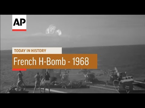 France Tests Hydrogen Bomb - 1968 | Today In History | 24 Aug 17
