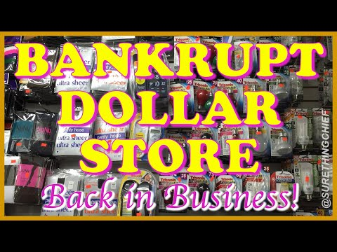 BANKRUPT DOLLAR STORE, TOO!