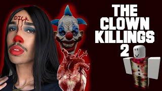Roblox - the clown killings 2
