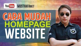 Cara Mudah Membuat Homepage atau Halaman Utama Website