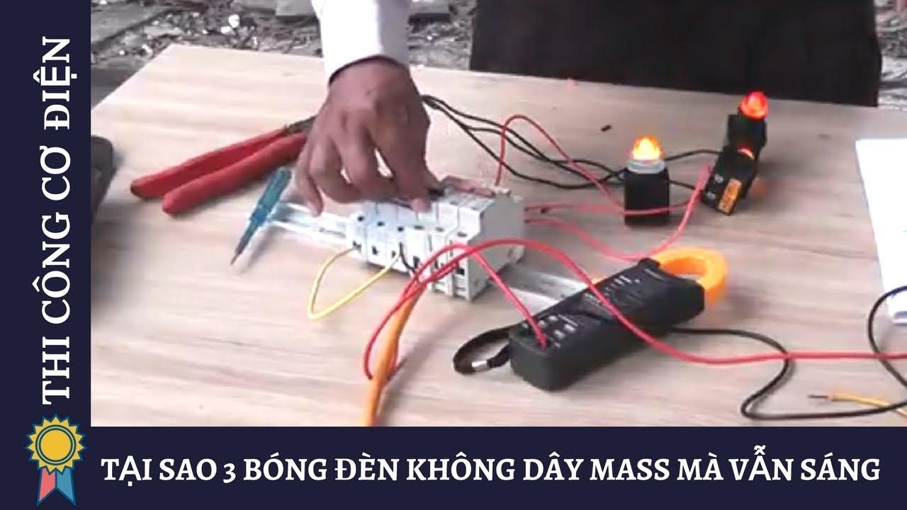 TẠI SAO 3 BÓNG ĐÈN KHÔNG DÂY MASS MÀ VẪN SÁNG   Kỹ Thuật Thi Công Cơ Điện MECHANICAL ENGINEERING