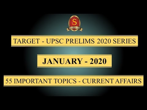 Target - UPSC Prelims 2020 Series    Current Affairs    January 2020    55 Important Topics   