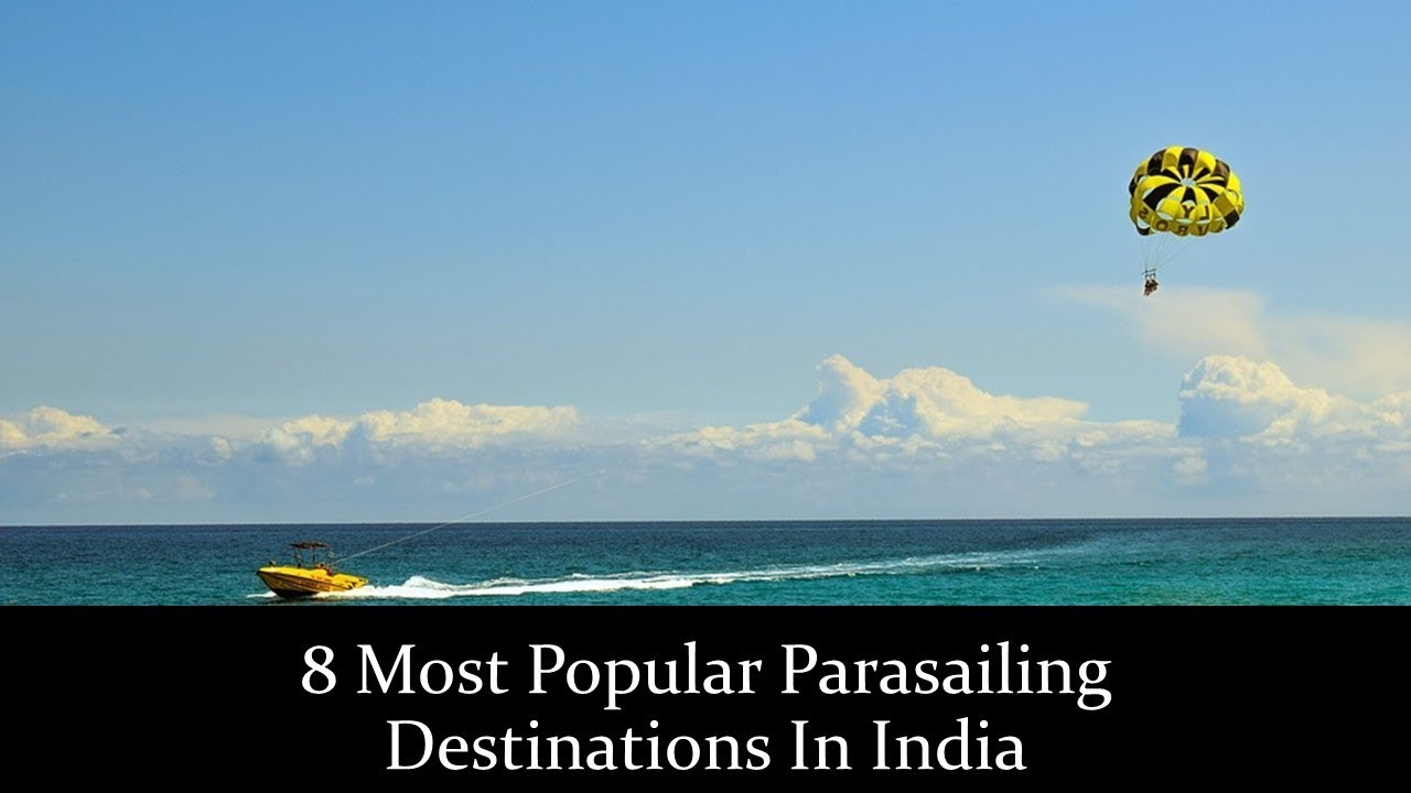 8 Most Popular Parasailing Destinations In India - YouTube