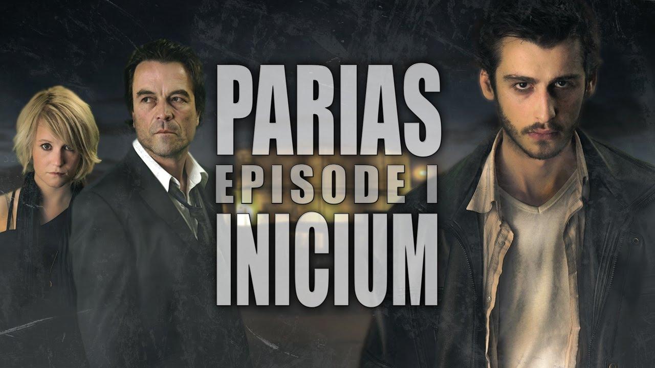 PARIAS - épisode 1 - INICIUM