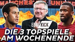 EuroKick 🇪🇺⚽️ Barcelona OHNE Neymar, United gegen Chelsea & Rüdiger einer für Jogi?