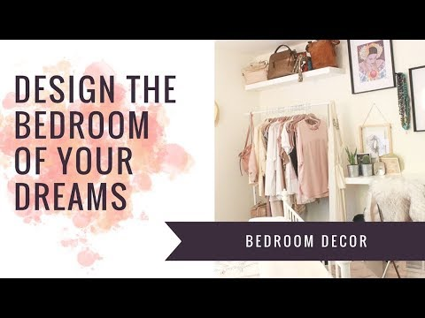 Designing The Bedroom Of Your Dreams