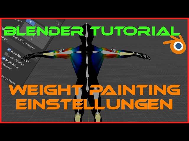 BLENDER WEIGHT PAINT Tutorial 2.91 {Deutsch}