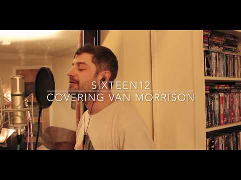 Sweet Thing - Van Morrison (cover by Sixteen12)