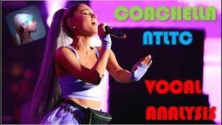 Vocal Showcase - Ariana Grande at Coachella, NTLTC