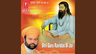 Pehla Guru Ravidas Nu Dhiyo