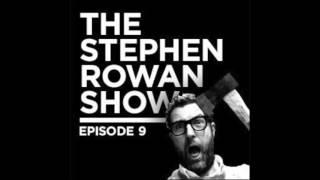 Gambar cover The Stephen Rowan Show - S01 E09 May Miles Thomas