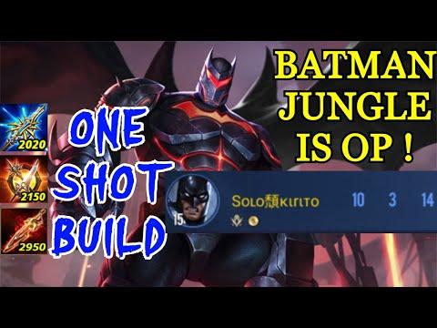 BATMAN IS BEST JUNGLER    ONE SHOT BUILD   AOV SA   RoV   傳說對決   Liên Quân Mobile  