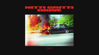 Nitti Gritti & Eliminate - Drive (Official Full Stream)