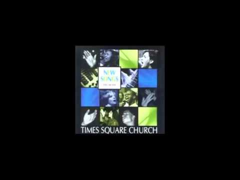Times Square Church - New Songs - Vol.  1 [FULL ALBUM]