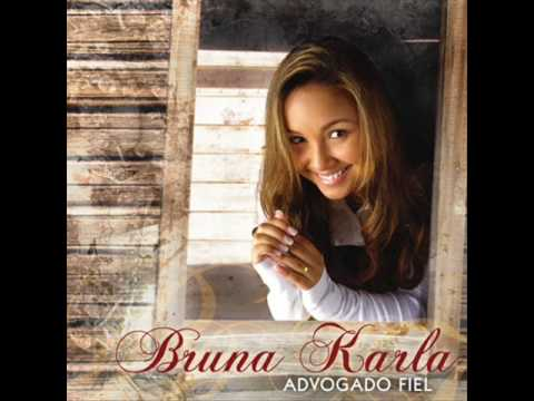 Bruna Karla - Pai, Eu Confii - CD Advogado Fiel