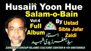 Husain a s Yoon Hue Aye Mujrai Watan Se Juda Ustad Sibte Jafar Zaidi Shaheed استاد سبط جعفر زیدی