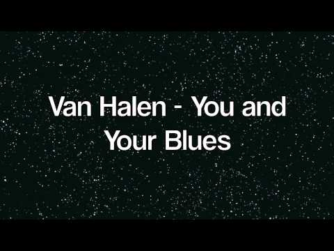 How To Pronounce: Van Halen - You and Your Blues