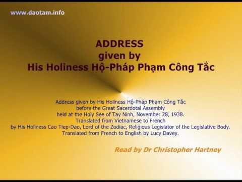 Address given by His Holiness Hộ Pháp Phạm Công Tắc (Holy See of Tay Ninh, Nov 28,1938.)