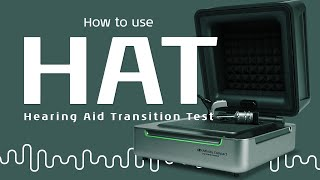 How to use the Hearing Aid Transition test