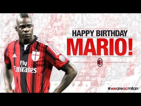 Happy Birthday Mario Balotelli! | AC Milan Official