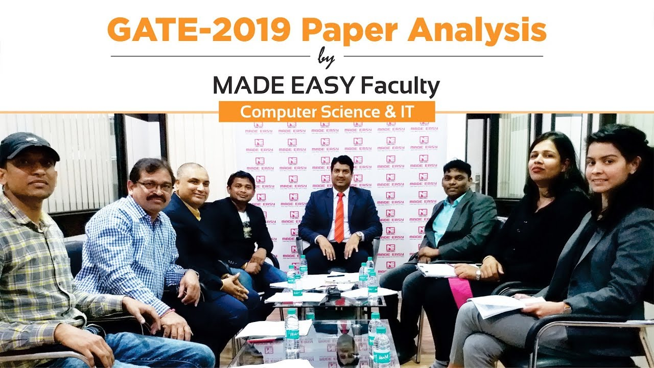 GATE 2019 Paper Analysis by MADE EASY Faculty | Computer Science  Engineering (CS & IT)