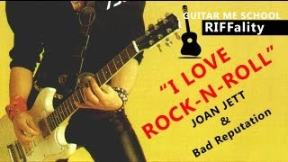 I LOVE ROCK-N-ROLL - Joan Jett - ВИДЕО УРОК на электрогитаре, Riffality(GUITAR ME SCHOOL. Alexander Chuyko © www.GuitarMe.ru Рифф I LOVE ROCK-N-ROLL и Joan Jett продолжат сегодня серию видео уроков RIFFALITY, ..., 2013-04-17T14:45:10.000Z)