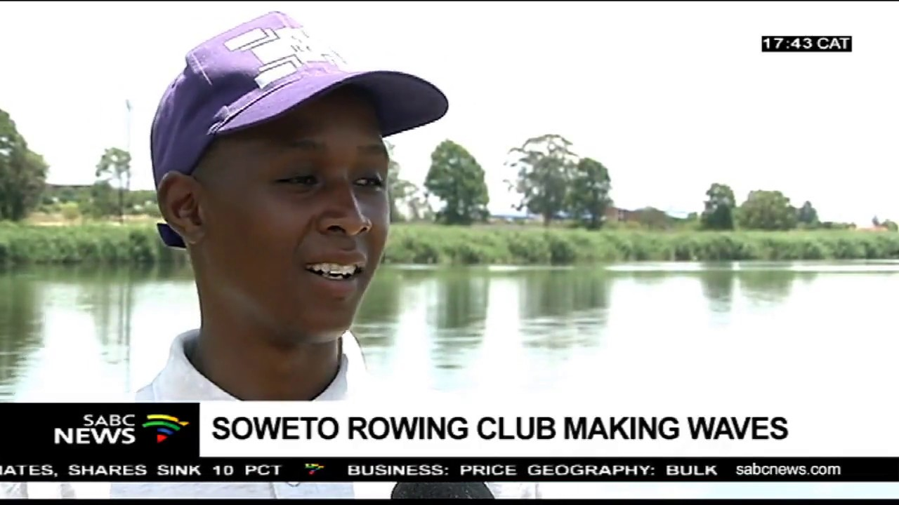 Soweto Rowing Club encourages youth to partake in rowing - SABC News