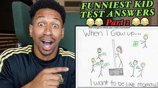 FUNNIEST KID TEST ANSWERS 2!!