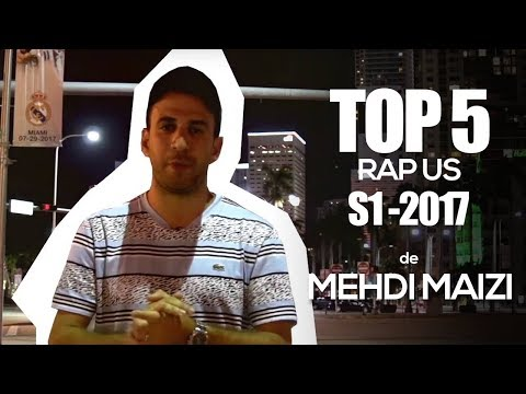 Top 5 Rap US S1 2017 De Mehdi Maizi