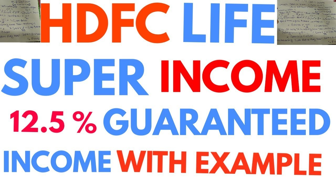 Hdfc life Super income plan with example - YouTube