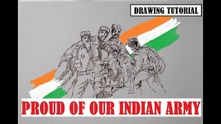 Proud to our INDIAN ARMY, drawing tutorial- Sudipan Roy's Art