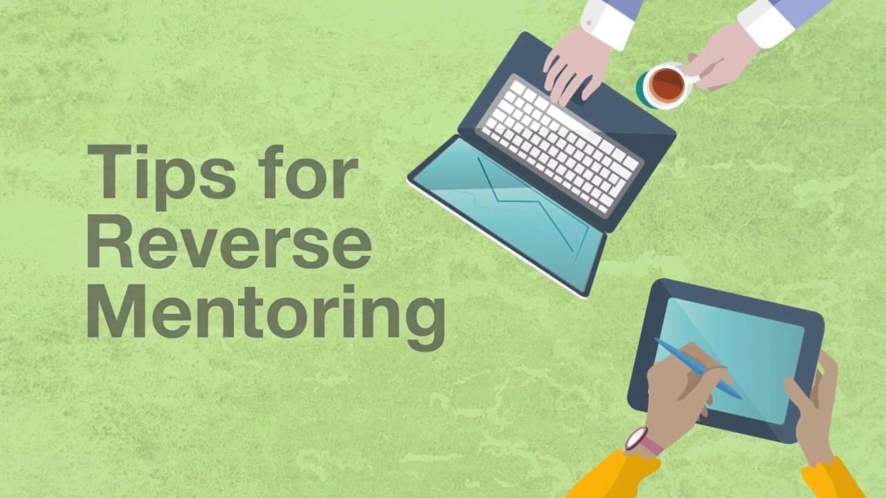 Tips for Reverse Mentoring