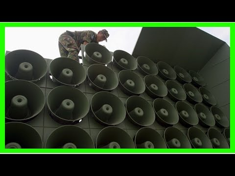 News today-the North Korea taunts South Korean soldier news broadcast through loudspeakers, report