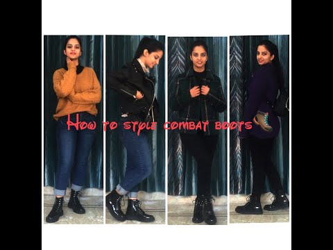 HOW TO STYLE - COMBAT BOOTS
