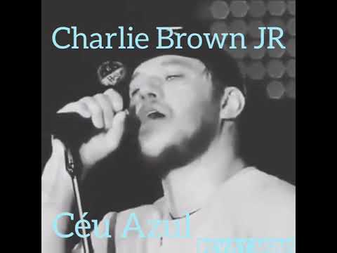 Céu Azul Charlie Brown Jr Para Status Whatsapp Youtube